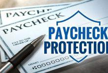 Photo of What is the Paycheck Protection Program? Who Qualifies, When Did it Expire and Will Another Program Similar be Approved?